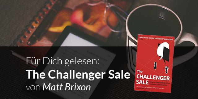 Für Dich gelesen: The Challenger Sale