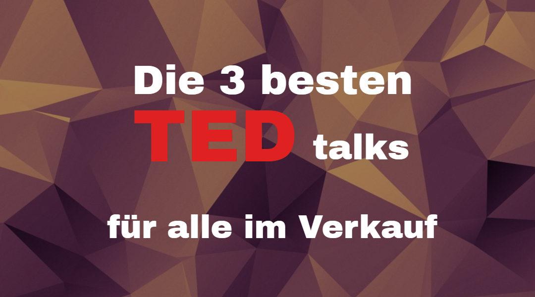 Die 3 besten TED Talks für B2B Verkäufer